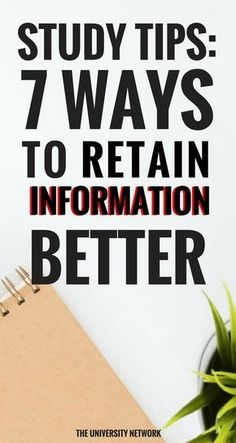 Study Tips: 7 Ways to Retain Information Better The best way to remedy the anxiety and stress caused by your classes is finding a proper way to retain information. Here are 7 ways to do so. How To Retain Information, Study Methods, Best Study Techniques, Stress Causes, School Study Tips, Best Way To Study, Best Study Tips, How To Study, Study Habits