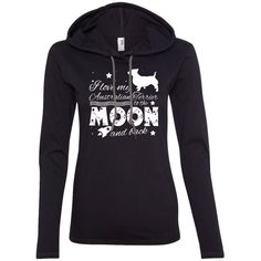 Love My Australian Terrier To The Moon And Back Ladies Tee Shirt Hoodies