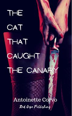 From Antoinette Corvo come The Cat That Caught The Canary, a dark and gritty thriller set in the world of New York theatre. New York Theater, Theatre, Book Club Books, New Books, Social Media Banner, Kindle App, Type Setting, Book Cover Design, Book Covers