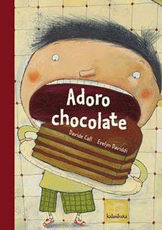 Adoro Chocolate, da Kalandraka! Para nós cá em casa esta editora é do melhor em livros infantis!