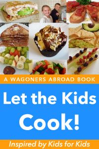 Let the Kids Cook - Inspired by kids for kids!  If you have a budding cook in the family, these quick and easy recipes for 1 will give them the independence they need to build confidence in the kitchen.  Read more on WagonersAbroad.com