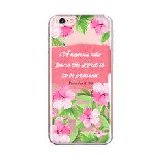 iPhone Case Bible Verse, Clear Transparent Phone Case, Bible Scripture Flower Art, iPhone Case 6/6s 6splus/6plus Proverbs 30:31