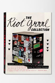 The Riot Grrrl Collection by Lisa Darms, Kathleen Hanna & Johanna Fateman. Seriously awesome book compiling reproductions of zines, posters, and printed matter since their initial distribution in the 80s and 90s. Rad! #urbanoutfitters #feminism
