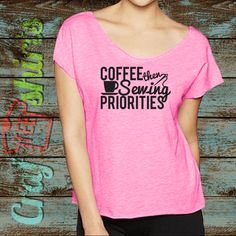 I bought this off the shoulder shirt from crafteeshirts on etsy   #coffee #Sewing #Priorities #crafteeshirts #SewingTshirts #tshirts https://www.etsy.com/listing/260783985/coffee-sewing-priorities-ladies-junior?ref=shop_home_active_7 $19.00