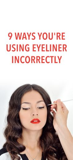 9 mistakes you're making with your eyeliner