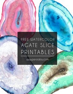 Download free printable watercolor agate slices. Makes pretty wall art when framed!