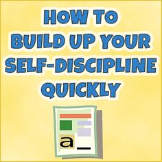 How To Build Your Self-Discipline and Get More Done In A Day