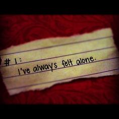 always no matter how much people say they care i know they don't and i know they never will.....