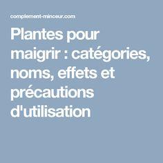 Plantes pour maigrir : catégories, noms, effets et précautions d'utilisation
