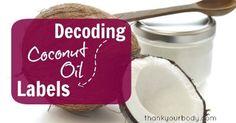 Coconut Oil 101: Decoding Coconut Oil Labels | Health & Natural Living