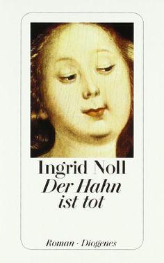 Der Hahn ist tot von Ingrid Noll https://www.amazon.de/dp/325722575X/ref=cm_sw_r_pi_dp_x_W2CQxbDVDXZBC