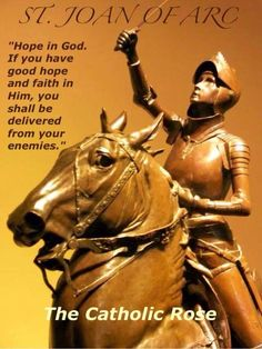 Joan of Arc, my patroness and patroness of France. Saint Joan Of Arc, St Joan, Crusader Knight, Hope In God, Catholic Quotes, Saint Quotes, My Salvation, Catholic Saints, Good Wife