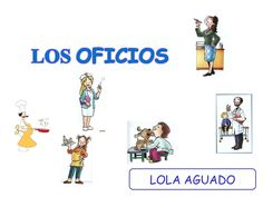 Los oficios  by mariadoloresaguado via slideshare