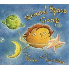 """""""personal space camp"""" by julia cook. use for #space theme + teaching personal space/pragmatics."""