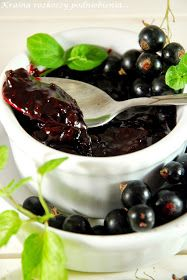 Homemade Pickles, Black Currants, Canning Recipes, Preserves, Jelly, Food Photography, Food And Drink, Favorite Recipes, Fruit
