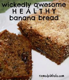 Wickedly Awesome Healthy Banana Bread | remodelaholic.com #recipe #healthy #bread @Remodelaholic .com