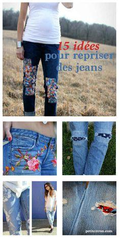 15 idées créatives pour repriser un jean Si vous devez repriser des jeans...
