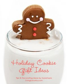 Holiday Cookie Gift Ideas - Tips & Decorating Ideas by Sweetopia for LivingLocurto.com