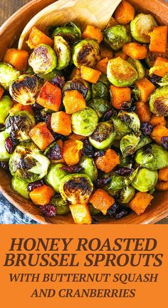 Honey Roasted Brussels Sprouts with Butternut Squash and Cranberries