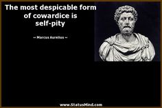 Here is Marcus Aurelius Quotes for you. Marcus Aurelius Quotes marcus aurelius quotes at statusmind zitate. Wise Quotes, Quotable Quotes, Great Quotes, Words Quotes, Quotes To Live By, Motivational Quotes, Inspirational Quotes, Sayings, Self Pity Quotes