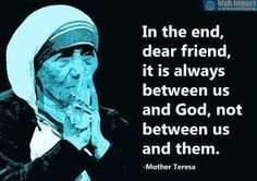 Mother Teresa Quotes | Ethics Forum: Quote of the Week - Mother Teresa