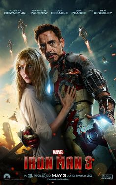 Iron Man 3 I GET TO SEE IT IN THEATERS TOMORROW!!!