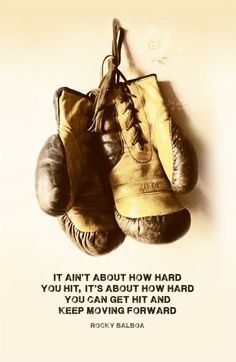 "Canvas Quote Art - ""It ain't about how hard you hit, it's about how hard you can get hit and keep moving forward."" - Rocky Balboa"