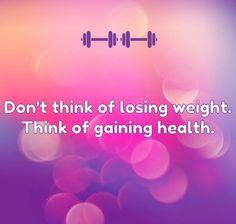 When you think of losing weight, you'll try anything & everything to do it. Including not eating and binging. Diet pills & fat burners. Crazy fad diets. Things that may work temporarily but won't last long term and can potentially harm you. When you think of gaining health, you'll make smarter choices about what you are eating and drinking. You'll take better care of yourself which includes exercise, better sleep and rest. You'll make it a habit & want to do better because it's for your…