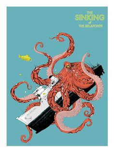 """Isaac Bidwell - SOLD OUT  Sold out.  Isaac Bidwell - """"The Sinking of the Belafonte""""    screen print    signed and numbered    edition of 45    24"""" x 18"""""""