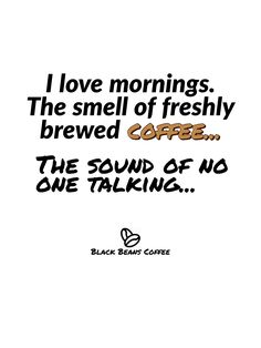 Black Beans, Coffee Beans, Brewing, My Love