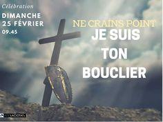Dimanche 25 Février à 09.45 Culte avec le past. Xavier LAVIE sur le thème : « NE CRAINS POINT; JE SUIS TON BOUCLIER » Venez vivre l'Eglise autrement. ADDLACIOTAT.COM