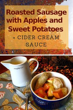 Simple Fall Dinner: Roasted Sausages with Apples, Potatoes, and Cider Cream Sauce - Frugal Living NW Chef Recipes, Sausage Recipes, Vegetarian Recipes, Recipies, Easy Dinner Recipes, Fall Recipes, Apple Recipes, Dehydrated Apples, Bulgur Recipes