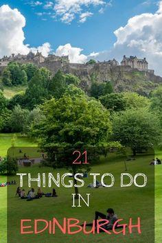 21 Things to Do in Edinburgh Scotland: The Highlights of Edinburgh. Travel in Europe.
