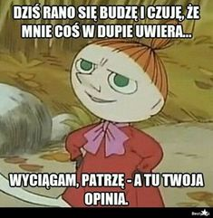 Funny Me, Wtf Funny, Polish Memes, Weekend Humor, E Cards, Motto, Quotations, Haha, Funny Quotes
