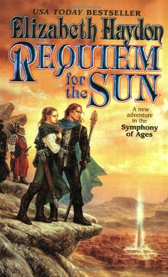 Requiem for the Sun (Symphony of Ages, book 4) by Elizabeth Haydon