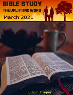 😇 Bible Study The Uplifting Word – March 2021 -- #BibleStudyTheUpliftingWord Bible Study Group, Uplifting Words, Praise And Worship, Blessing, Encouragement, Peace, Christian, Messages, Teaching