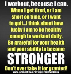 Don't take any thing for granted, even your health!!