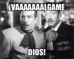 Valgame Dios! #frases #humor #pedroinfante