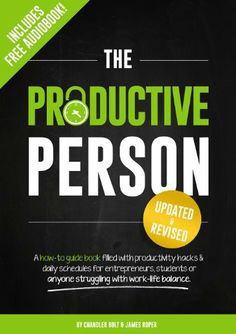 The Productive Person: A how-to guide book filled with productivity hacks & daily schedules for entrepreneurs, students or anyone struggling with work-life balance. by James Roper, http://www.amazon.com/dp/B00GJYXA5I/ref=cm_sw_r_pi_dp_5zBktb180N7BS