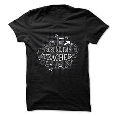 Teacher t shirt Trust me, I am a teacher T Shirts, Hoodies. Get it now ==► https://www.sunfrog.com/Funny/Trust-me-I-am-a-teacher-58274249-Guys.html?41382 $22.5