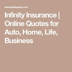 Infinity Insurance Quote Inspiration Infinity Insurance  Online Quotes For Auto Home Life Business