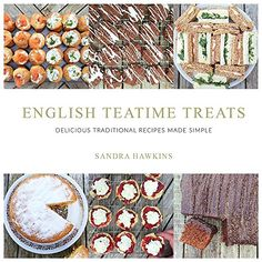 English Teatime Treats: Delicious Traditional Recipes Made Simple ** You can find more details by visiting the image link.