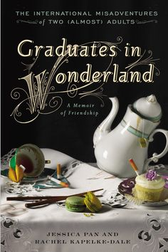 GRADUATES IN WONDERLAND by Jessica Pan. 2 out of 5.