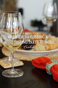 A Guide to Hosting a Wine Tasting Party at Home / Cambria Wines