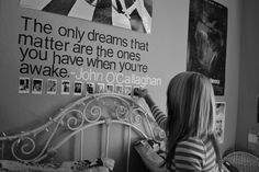 Pretty quote on a wall above the bed~ John O'callaghan