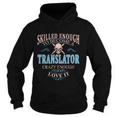 TRANSLATOR T Shirts, Hoodies. Get it now ==► https://www.sunfrog.com/LifeStyle/TRANSLATOR-98954611-Black-Hoodie.html?41382