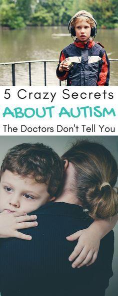 5 Crazy Secrets About Autism the Doctors Don't Tell You! #Autism #Disability #Autistic #AutismParenting #Parenting #ActuallyAutistic #AutismAcceptance