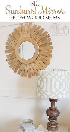 DIY Sunburst Mirror for $10. Made out of wood shims from the hardware store!