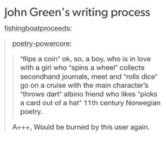 In case there was someone who didn't know, fishingboatproceeds really IS John Green. Jhon Green, John Green Books, Funny Quotes, Funny Memes, Haha, The Fault In Our Stars, Book Fandoms, The Funny, Freaking Hilarious