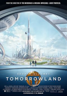 Get An IMAX Sneak Peek Of Disney's Tomorrowland Tomorrow Land, 2015 Movies, All Movies, Sci Fi Movies, Imdb Movies, Movie Tv, Hugh Laurie, George Clooney, Tomorrowland Film